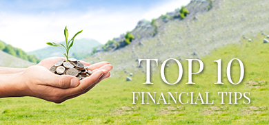 Top 10 Financial Tips